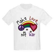 Make Love T-Shirt