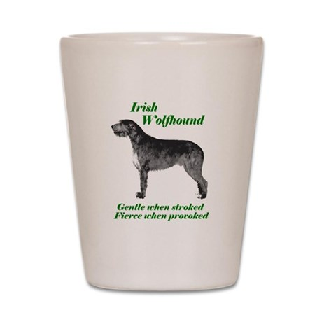 Irish Wolfhound Gentle when stroked Shot Glass