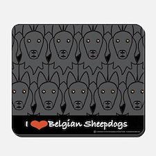 I Love Belgian Sheepdogs Mousepad