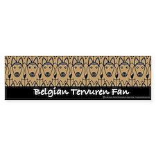 Belgian Tervuren Fan Bumper Bumper Sticker