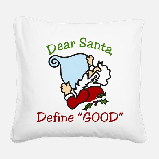 Dear Santa Square Canvas Pillow