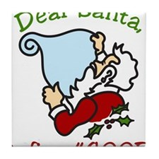 Dear Santa Tile Coaster