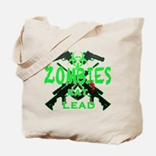 Zombies eat lead 3 Tote Bag