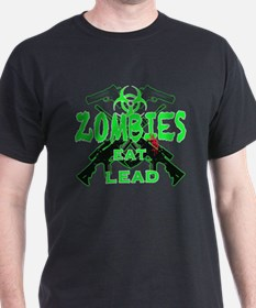 Zombies eat lead 3 T-Shirt