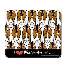 I Love Ibizan Hounds Mousepad