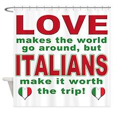 Italian Pride Shower Curtain