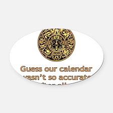 mayan calendar not so accurate vertical Oval Car M