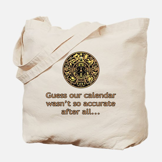 mayan calendar not so accurate vertical Tote Bag