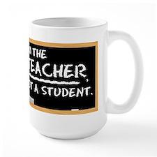 Im-the-Teacher-003E Mugs