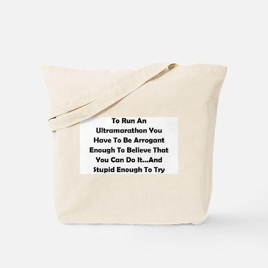 Ultramarathon Saying Tote Bag