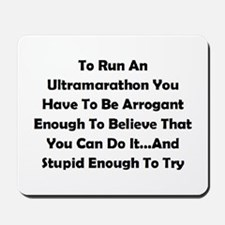 Ultramarathon Saying Mousepad