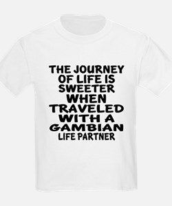 Traveled With Gambian Life Part T-Shirt