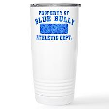 Property of Blue Bully Travel Mug