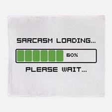Sarcasm Loading Throw Blanket