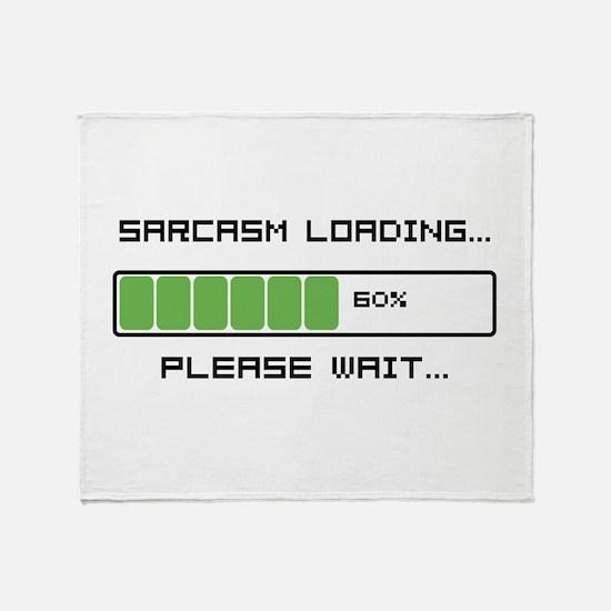 Sarcasm Loading Throw Blanket