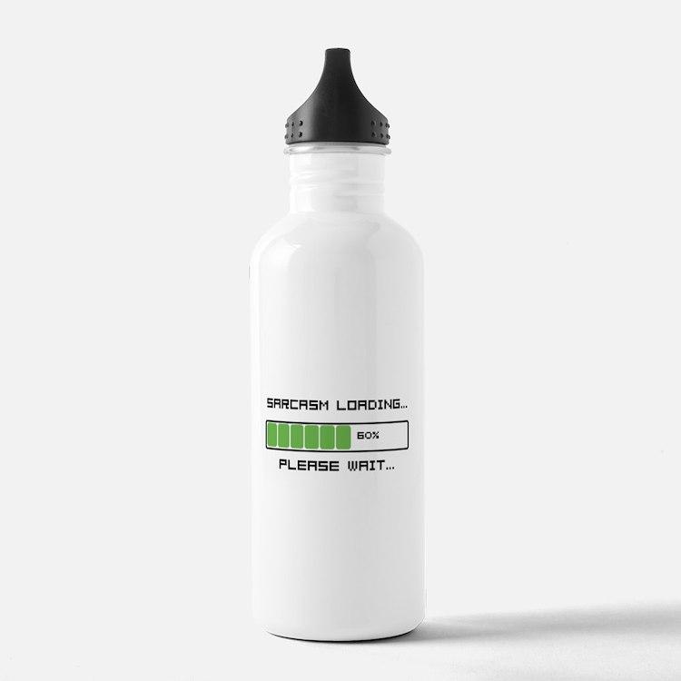 Sarcasm Loading Sports Water Bottle