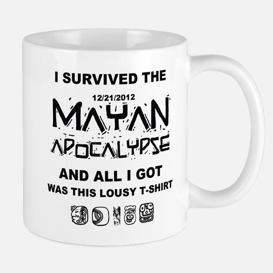 I Survived Mayan Apocalypse Mug