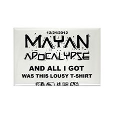 I Survived Mayan Apocalypse Rectangle Magnet