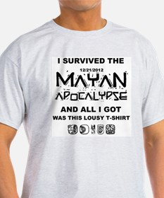 I Survived Mayan Apocalypse & All In Got T-Shi