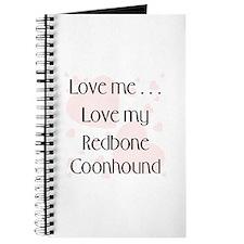 Love Me...Love My Redbone Coonhound Journal