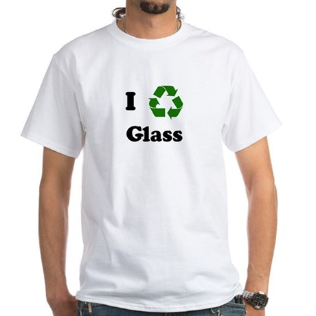 I recycle Glass White T-Shirt