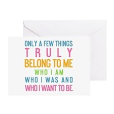 Only A few Things Truly Belong To Me Greeting Card