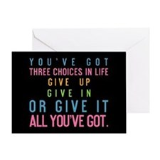 You've Got Three Choices Greeting Card
