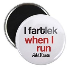 Customize Funny FARTlek © Magnet