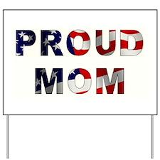 PROUD MOM Yard Sign