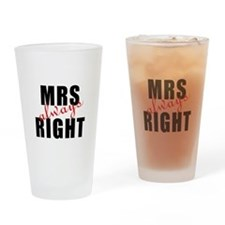 Cute Mr right and mrs always right Drinking Glass