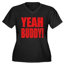 YEAH BUDDY! Women's Plus Size V-Neck Dark T-Shirt