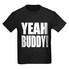 YEAH BUDDY! T