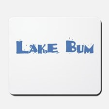 Lake Bum Mousepad