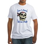 Talk Like A Pirate Day Fitted T-Shirt