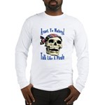 Talk Like A Pirate Day Long Sleeve T-Shirt