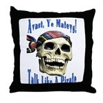 Talk Like A Pirate Day Throw Pillow