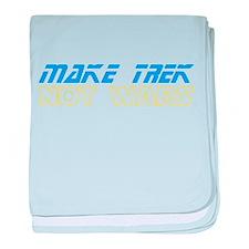 Make Trek Not Wars baby blanket