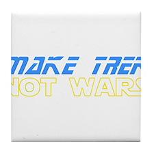 Make Trek Not Wars Tile Coaster