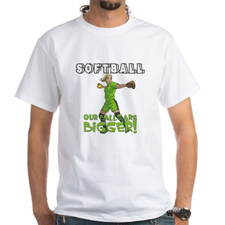 Our Balls Are Bigger White T-Shirt