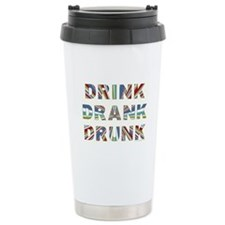 Drink Drank Drunk Travel Mug