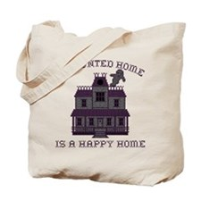 Haunted Home Happy Home Tote Bag