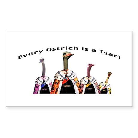 Every ostrich is a Tsar! Sticker