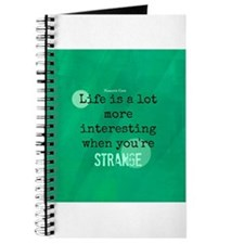 Life is Interesting When Youre Strange Journal