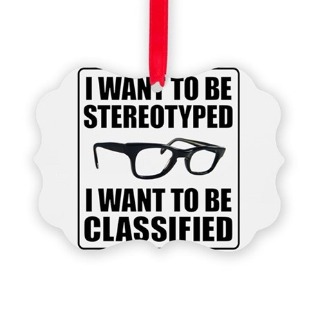 I WANT TO BE STEREOTYPED / CLASSIFIED Picture Orna