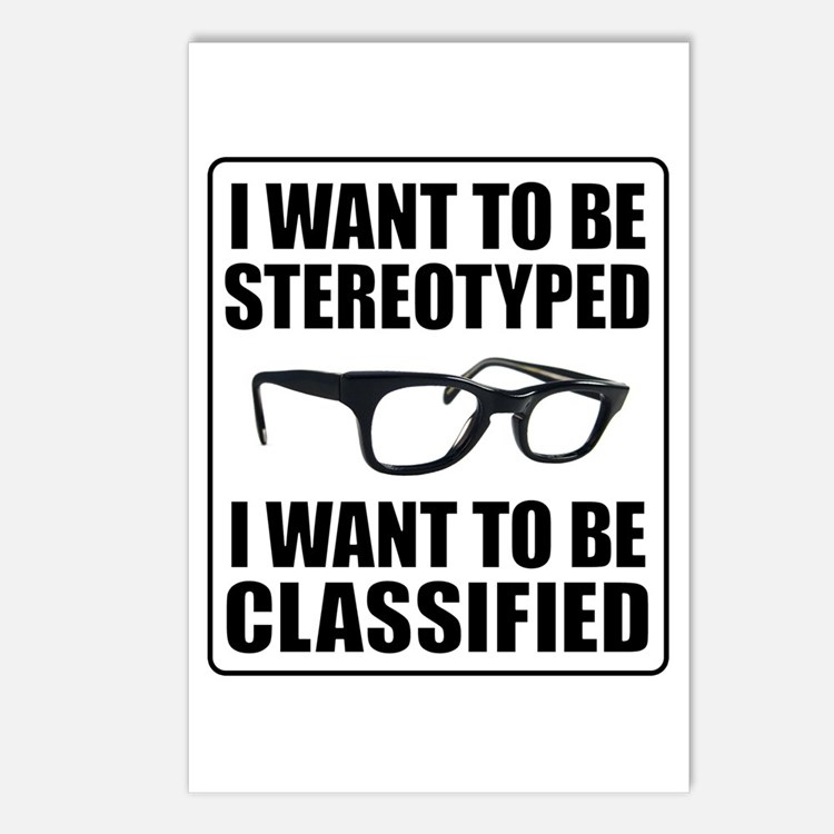 I WANT TO BE STEREOTYPED / CLASSIFIED Postcards (P