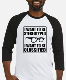 I WANT TO BE STEREOTYPED / CLASSIFIED Baseball Jer