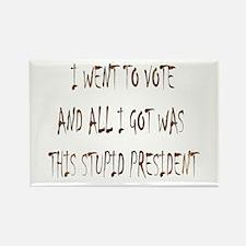 Vote / Stupid Prez Brown Rectangle Magnet