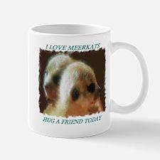 HUG A FRIEND TODAY Mug