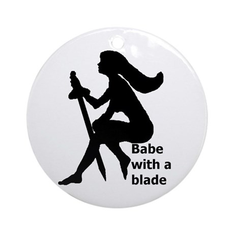 Babe With A Blade Ornament (Round)
