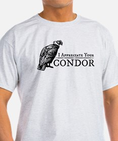 The Original: I Appreciate Your Condor T-Shirt